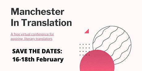 Manchester in Translation 2021: Panel 1 tickets