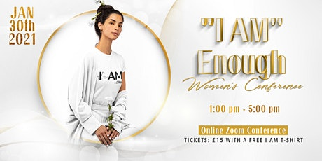 I AM Enough Women Conference tickets