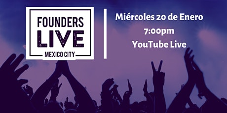 Founders Live CDMX VIRTUAL: Female Founders tickets
