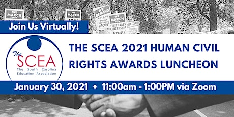 The SCEA 2021 Human and Civil Rights  Awards Luncheon tickets