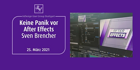 IDUGS #69 Keine Panik vor After Effects Tickets