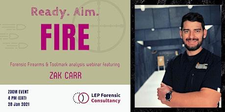 Ready. Aim . Fire: Forensic Firearms & Toolmark Analysis tickets