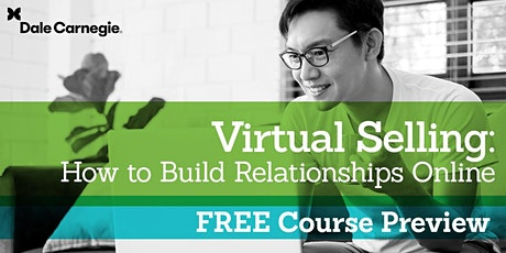 Virtual Selling: How to Build Relationships Online-Course PREVIEW tickets
