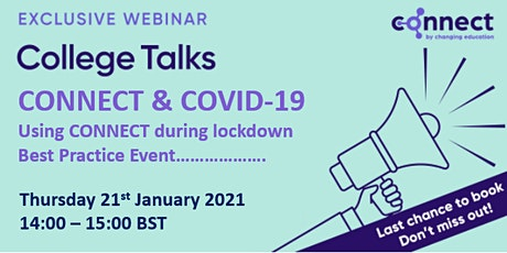 CONNECT & COVID-19 (Using CONNECT during lockdown) tickets