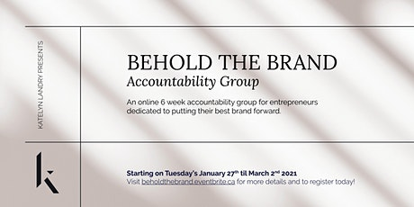 BEHOLD THE BRAND: Accountability Group tickets