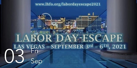 Las Vegas: Labor Day Escape 2021 tickets