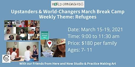 Upstanders & World-Changers March Break Camp: Refugees tickets