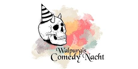 Walpurgis Comedy Nacht Tickets