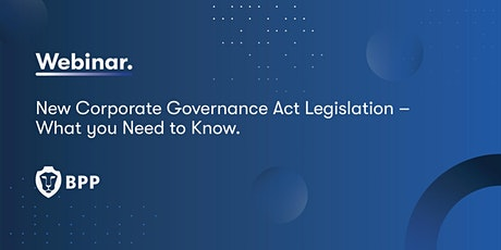 New Corporate Governance Act Legislation – What you Need to Know tickets