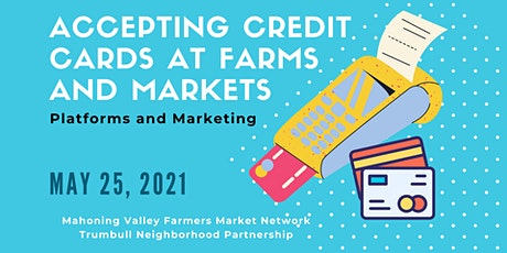 Accepting Credit Cards at Farms and Markets - Platforms and Marketing tickets