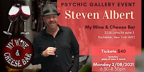 Steven Albert: Psychic Medium Gallery Event  My Wine and Cheese Bar 2/08 tickets