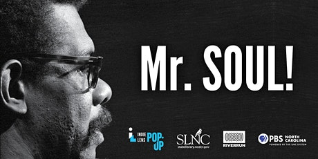 PBS NC's IL Pop-up Preview Screening of Mr. SOUL! and Virtual Discussion tickets