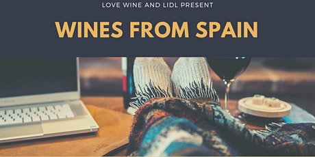 Online wine tasting - Love Wine and Lidl Spain wine tour tickets