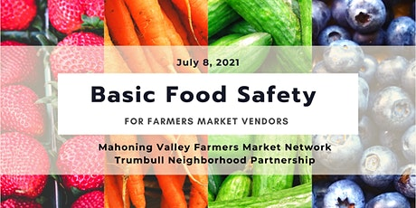 Basic Food Safety For Farmers Market Vendors tickets