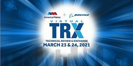 America Makes TRX - Hosted by Boeing tickets