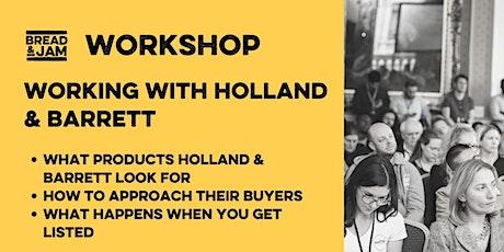 Workshop: Working with Holland & Barrett tickets