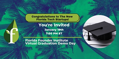 Florida Founder Institute Graduation Demo Day tickets