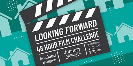 The ArtsQuest At Home Looking Forward 48-Hour Film Challenge tickets