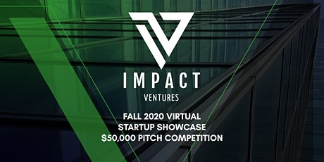 Impact Ventures Fall 2020 Startup Showcase & Demo Day tickets