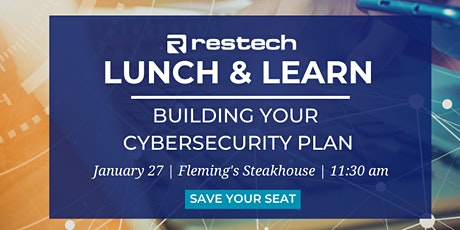 Restech Lunch Event: Building Your Cybersecurity Plan tickets