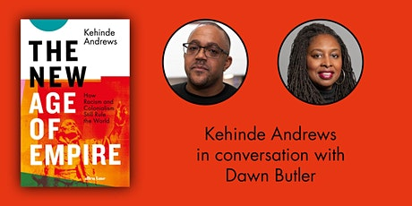 New Age of Empire:  Kehinde Andrews in conversation with Dawn Butler tickets