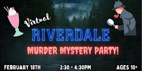 Virtual Murder Mystery Party: Murder in Riverdale tickets