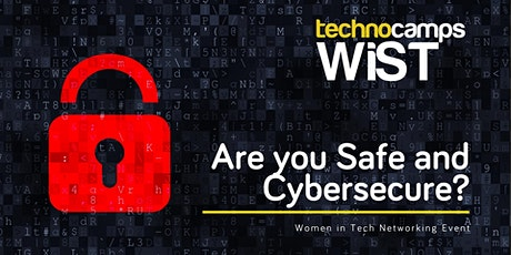Are you Safe and Cybersecure? tickets