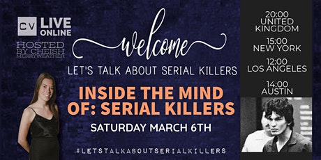 Inside The Mind Of Serial Killers - LIVE tickets