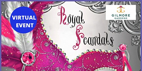 Royal Scandals Virtual Event tickets