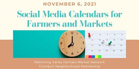 Social Media Calendars for Farmers and Markets tickets