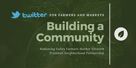 Twitter for Farmers and Markets tickets