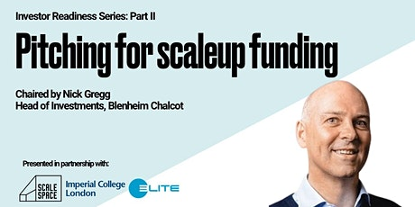 Investor Readiness Part II - Pitching for Scaleup Funding tickets