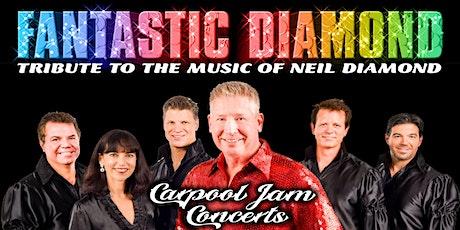 Neil Diamond Tribute by Fantastic Diamond - Drive In Concert Montclair tickets