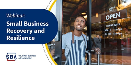 SBA 101: SBA's Resources for Existing and Start Up Businesses tickets