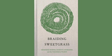 Reading Group: Braiding Sweetgrass tickets