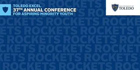 Toledo Excel  37th Annual Conference for Aspiring Minority Youth tickets