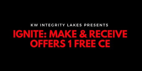 Ignite: Make & Receive Offers 1 FREE CE tickets