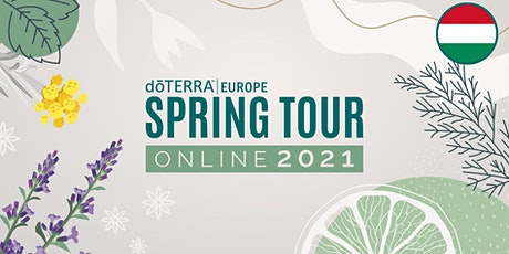 dōTERRA Central Europe Grand Spring Tour Online 2021 - Hungary Tickets