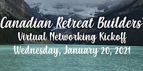 Canadian Retreat Builders Virtual Networking 2021 Kick off tickets