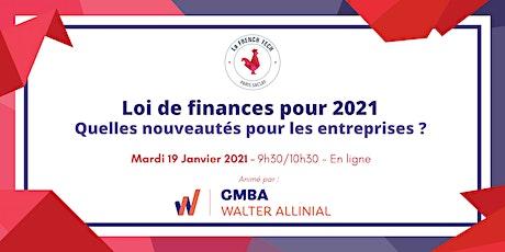 Loi de finances pour 2021 - Quelles nouveautés pour les entreprises billets