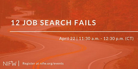 12 Job Search Fails // April 22 tickets