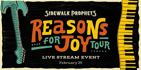 Sidewalk Prophets - Reasons For Joy Tour  (livestream) tickets