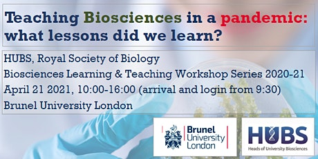 Teaching Biosciences in a Pandemic: what lessons did we learn? tickets
