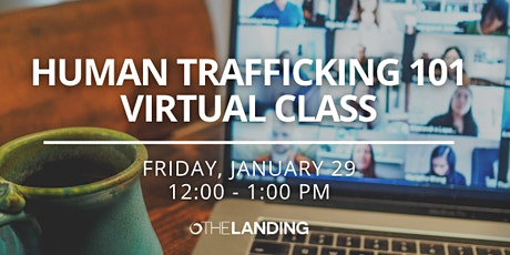 Human Trafficking 101 Virtual Class tickets