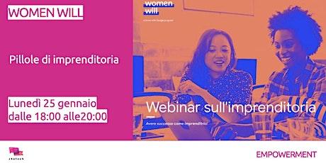 Women Will - Pillole di imprenditoria biglietti