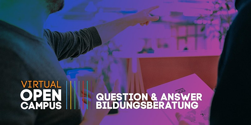 Question & Answer: Bildungsberatung