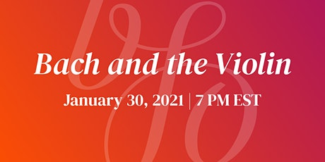Boston Festival Chamber Series: Bach and the Violin tickets