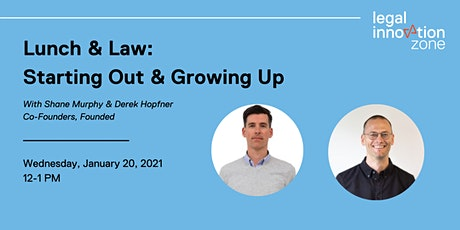 Lunch & Law: Starting Out & Growing Up tickets
