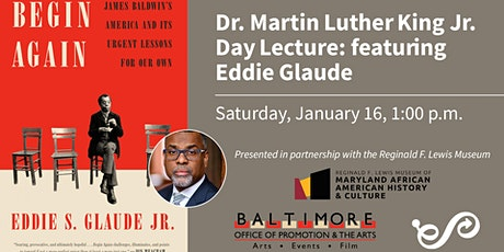 Dr. Martin Luther King Jr. Day Lecture featuring Eddie Glaude tickets