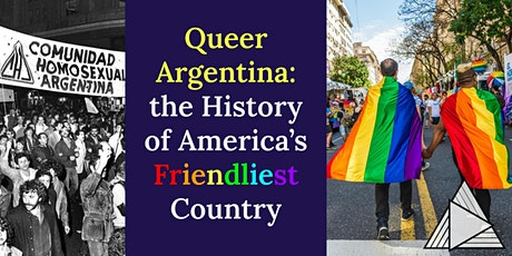 LIVE ONLINE TOUR: Queer Argentina, History of America's Friendliest Country tickets